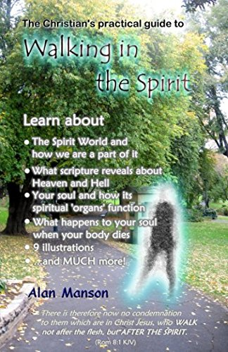 The Christian's Practical Guide to Walking in the Spirit
