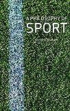 A Philosophy of Sport