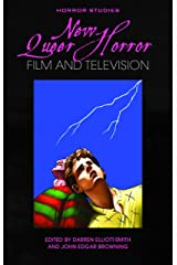 New Queer Horror Film and Television (Horror Studies) Kindle Edition