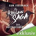 Die Auftragsmörderin (Die Krosann-Saga - Lehrjahre 1) Hörbuch von Sam Feuerbach Gesprochen von: Robert Frank