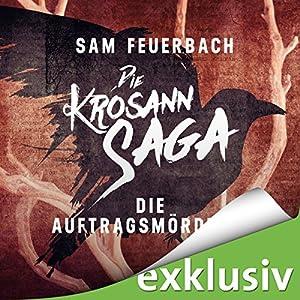 Sam Feuerbach - Die Auftragsmörderin (Die Krosann-Saga - Lehrjahre 1)