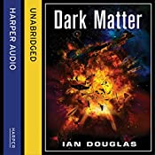 Dark Matter: Star Carrier, Book 5 | Ian Douglas