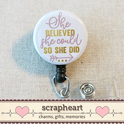 She BELIEVED She Could SO SHE DID Badge Reel, Inspirational Nurse Grad Retractable ID Name Badge Holder, Cute Nurse Graduation Gift Button Badge Reel, She Believed Nurse Graduation Gifts
