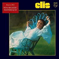 Elis Regina - Elis 1972 (Edição 2021 - Nova Mixagem e Masterização)
