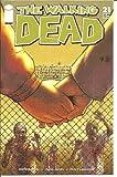Walking Dead #21 1st Printing! NM Kirkman (Walking Dead)