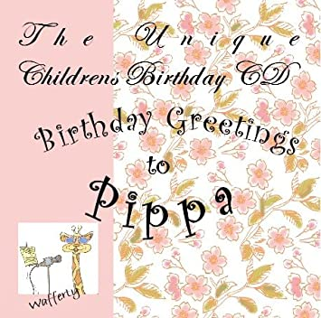 Happy Birthday Greetings To Pippa
