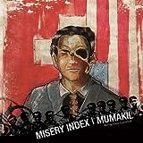 Misery Index / Mumakil