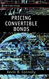 Pricing Convertible Bonds