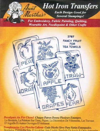 (Aunt Martha's Hot Iron Transfers 3787 Fancy Fruit for Tea Towels by Aunt Martha's)