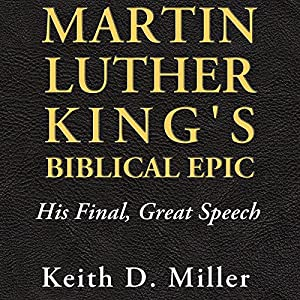 Martin Luther King's Biblical Epic Audiobook