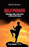 Self - power. Psicologia della motivazione e della performance: Psicologia della motivazione e della performance (Trend)