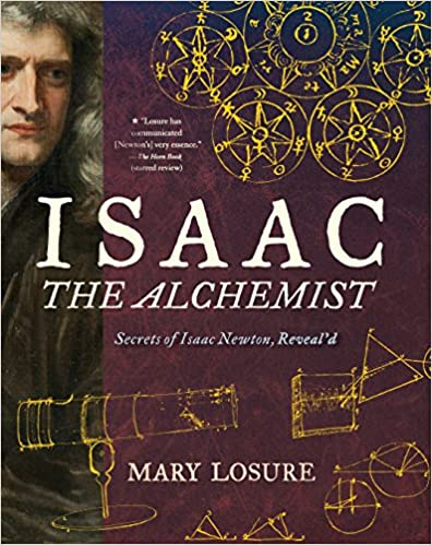 Descargar Isaac The Alchemist: Secrets Of Isaac Newton, Reveal'd Epub