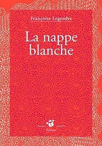 La nappe blanche par Legendre