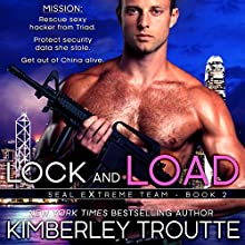 Lock and Load Audiobook by Kimberley Troutte Narrated by Noah Michael Levine