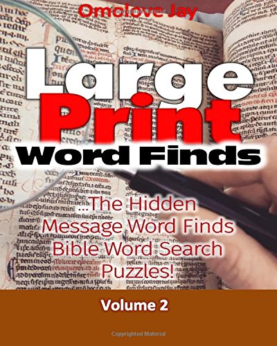 Download Large Print Word-Finds:The Hidden Message Word Finds - Bible Word Search Puzzles For Adults That Reveal Inspirational Bible Quotes Or Phrase!: Bible Brain Game series Volume 2 PDF