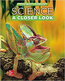 Book Science, A Closer Look, Grade 4, Living Things: Student Edition (Unit A) (ELEMENTARY SCIENCE CLOSER LOOK)