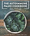The Autoimmune Paleo Cookbook: An All...