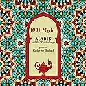 Aladin und die Wunderlampe Hörbuch von  N.N. Gesprochen von: Katharina Thalbach