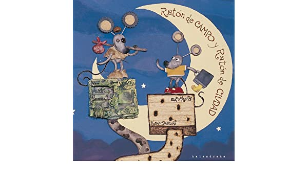 Raton Decampo De Ciudad (Spanish Edition): Eva Mejuto/Kiko Dasilva: 9788496388017: Amazon.com: Books