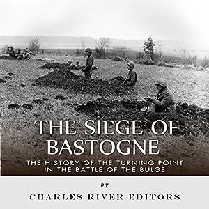 The Siege of Bastogne Audiobook