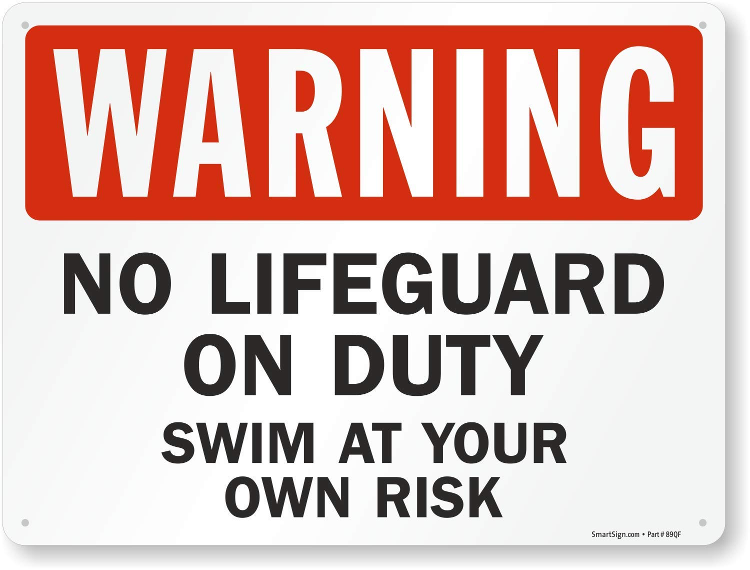 SmartSign ''Warning - No Lifeguard On Duty, Swim at Your Risk'' Sign | 18'' x 24'' Aluminum by SmartSign