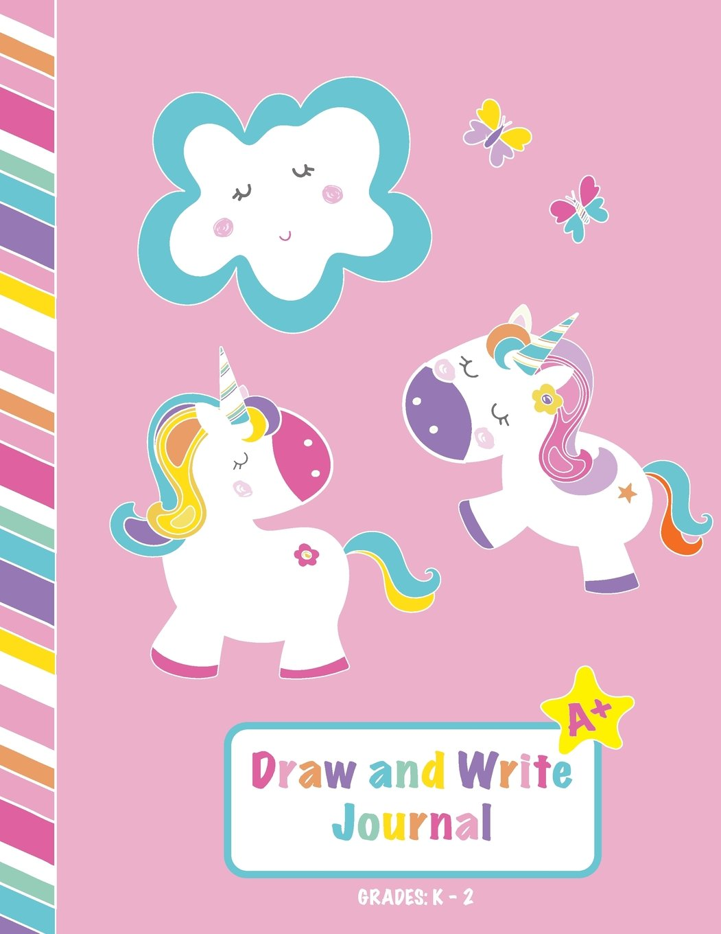 0.5 Inch Ruled Top Half For Drawing Solid Primary Lines + Dotted Middle Lines 8.5X11 Inch Page Draw and Write Journal: Grades K-2: Primary Composition Notebook Bottom Half Lined For Writing Practice