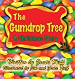 The Gumdrop Tree, Zeata P. Ruff, 1937449254