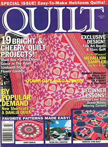 QUILT Winter 1999 Magazine NEW SHORTCUTS TO A DAHLIA QUILT Easy-To-Make Heirloom Quilts ORIENTAL STAR QUILT Goose In The Pond JEWEL BOX ()