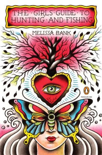 Melissa banks author profile news books and speaking for The girls guide to hunting and fishing