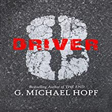 Driver 8: A Post-Apocalyptic Novel, Volume 1 Audiobook by G. Michael Hopf Narrated by Guy Williams