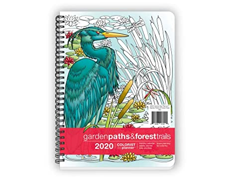 Action Publishing Coloring Day Planner · 2020 Garden Paths & Forest Trails  · Daily and Weekly Scheduling and Goal Planning, with Nature and Botanical  ...