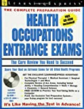 Health Occupations Entrance Exam, LearningExpress Editors, 1576854787