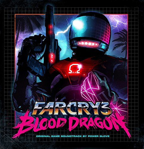 Far Cry 3: Blood Dragon O.S.T.