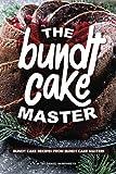 Best Bundt Cakes - The Bundt Cake Master: Bundt Cake Recipes from Review