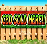 CBD Sold HERE!! 13 oz Heavy Duty Vinyl Banner Sign with Metal Grommets, New, Store, Advertising, Flag, (Many Sizes Available)