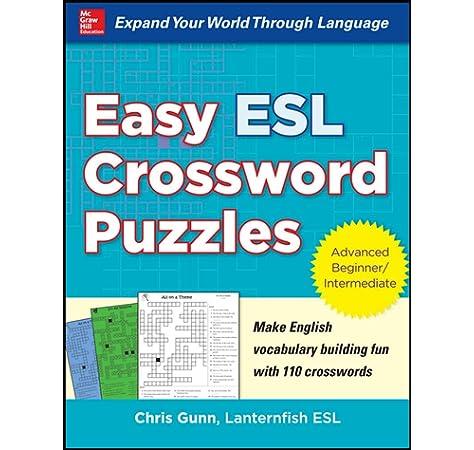 Easy Esl Crossword Puzzles Gunn Chris 9780071821346 Amazon Com Books