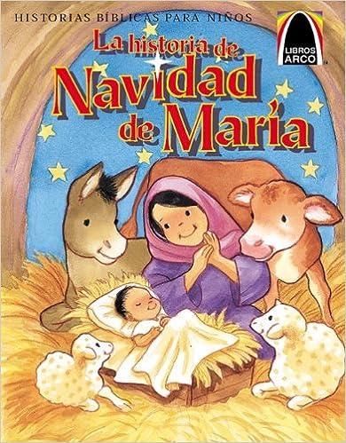 La Historia de Navidad de Maria (Arch Books) (Spanish Edition)