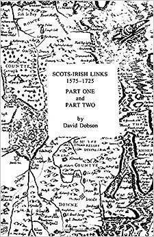 Book Scots-Irish Links, 1575-1725 (2 Volumes in 1)