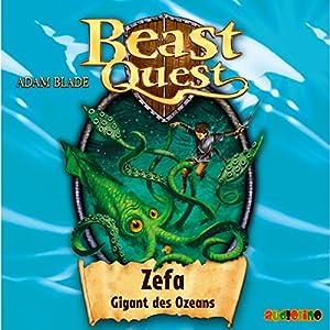 Zefa, Gigant des Ozeans (Beast Quest 7) Hörbuch