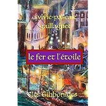 Le Fer et l'Étoile (French Edition)
