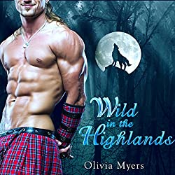 Highlander Romance: Wild in the Highlands