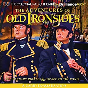 The Adventures of Old Ironsides Radio/TV Program