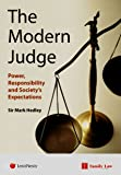 Modern Judge: Power, Responsibility and Society's Expectations
