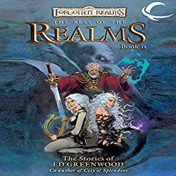 The Best of the Realms, Book II: The Stories of Ed Greenwood
