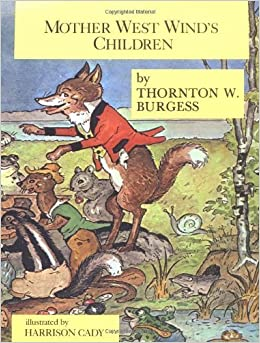 Mother West Winds Children by Thornton W. Burgess (1989-07-13)