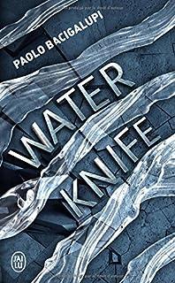 Water knife, Bacigalupi, Paolo