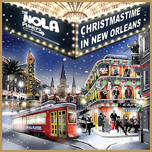 Christmastime In New Orleans von The NOLA Players