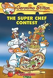 Geronimo Stilton #58: the Super Chef Contest