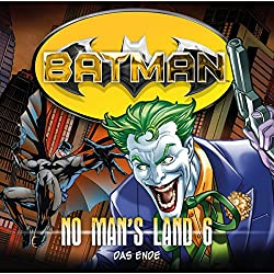 Das Ende (Batman: No Man's Land 6)