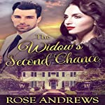 The Widow's Second Chance | Rose Andrews